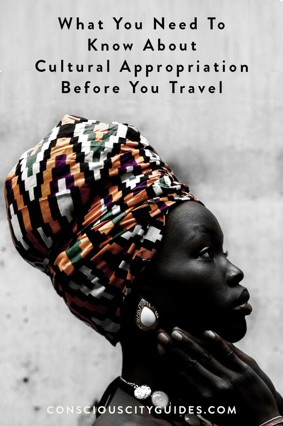 Cultural Appropriation Travel
