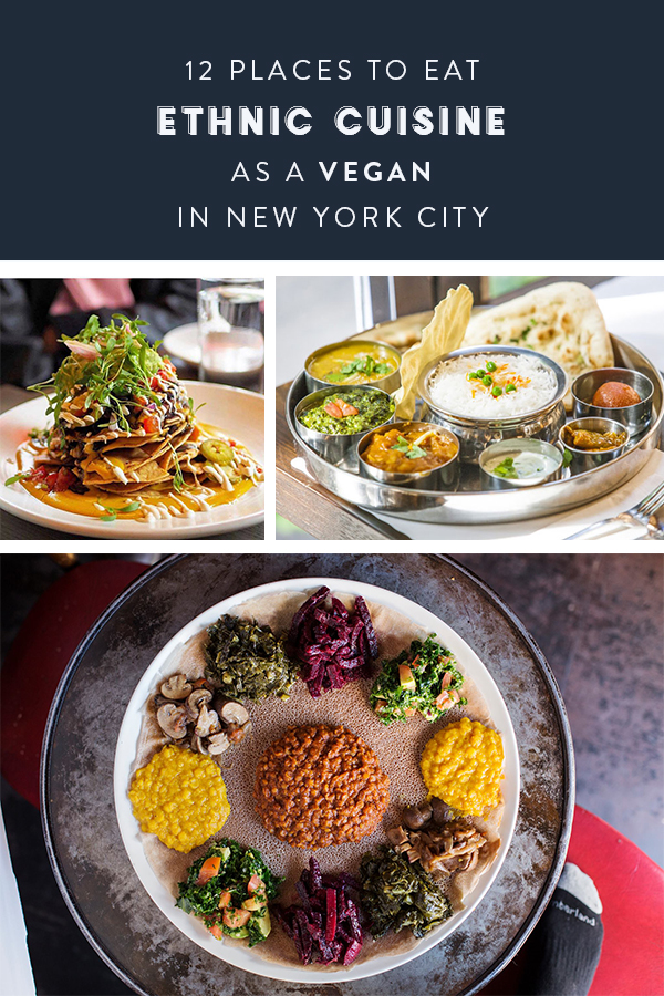 Vegan Ethnic Restaurants NYC